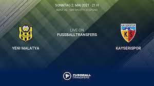 Yeni Malatya vs Kayserispor 39. Spieltag Süper Lig 2020/2021 3/5 im  Liveticker