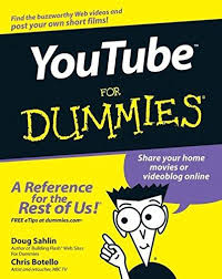 <b>YouTube For</b> Dummies (Paperback) by Doug <b>Sahlin</b>, Chris <b>Botello</b> ...