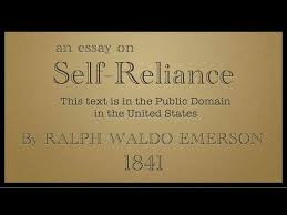 self reliance by ralph waldo emerson the movie  self reliance by ralph waldo emerson 1841 the movie