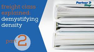 Freight Class Explained Demystifying Density Partnership