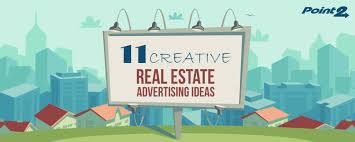 Real Estate Ad 11 Creative Real Estate Advertising Ideas Point2 Agent