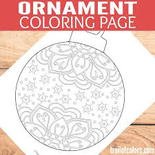 Christmas Ornament Coloring Page Trail Of Colors Swifte Us