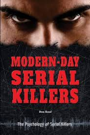 modern day serial killers by don rauf 27286006
