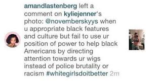 times the kardashians have been accused of cultural appropriation  when someone commented on kylie s photo using the hashtag whitegirlsdoitbetter it wasn t long before the hunger games actor amandla stenberg responded and