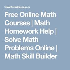 best math homework help ideas math hacks   online math courses math homework help solve math problems online math skill