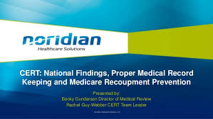 Cert National Findings Proper Medical Record Keeping And