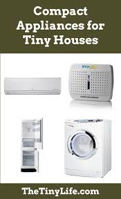 small appliances for tiny houses. Wonderful For There Are So Many Cool Compact Appliances Out There That Perfect For Tiny  Houses HomeAppliancesHouseholds For Small Appliances Tiny Houses F