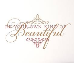 Be Your Own Kind Of Beautiful Quotes Best of Be Your Own Kind Of Beautiful II Wall Decals Trading Phrases