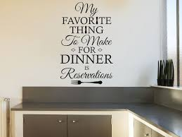 kitchen wall e my favourite thing to make vinyl decal modern transfer