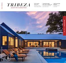 October 2016 Architecture Issue by TRIBEZA Austin Curated - issuu