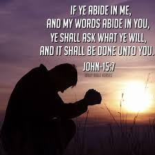 """Daily Bible Verses on Twitter: """"If ye abide in me, and my words abide in  you, ye shall ask what ye will, and it shall be done unto you. John-15:7  http://t.co/OmLTalDxpb"""""""