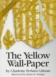 the yellow wall paper by charlotte perkins gilman 286957