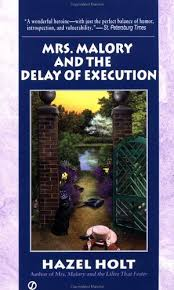 Delay of Execution (Sheila Malory, book 13) by Hazel Holt