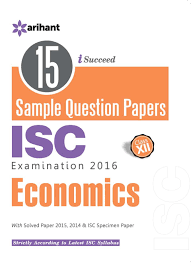 in buy sample question papers isc economics class th in buy 15 sample question papers isc economics class 12th old edition book online at low prices in 15 sample question papers isc economics
