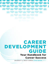 career development guide by uwf career services issuu