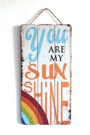 you are my sunshine wall art sign rustic vintage look home wooden plaque uk you are my sunshine wall wood sign