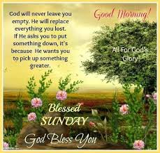 Blessed Sunday Quotes Unique Good Morning Sunday Quotes Plus Good Morning Quotes Have A Beautiful
