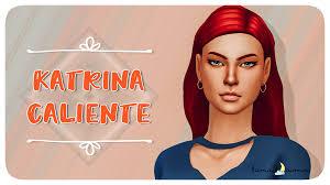 KATRINA CALIENTE 🦋   Townie Makeover - ☽ luna-sims ☾