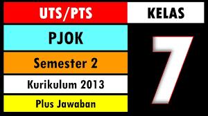 Kelas 10 kurikulum 2013 semester 2 edisi revisi 2014. Soal Uts Pts Bahasa Indonesia Kelas 7 Kurikulum 2013 Semester 2 Dan Kunci Jawaban Youtube