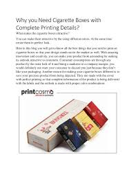 Why You Need Cigarette Boxes With Complete Printing Details