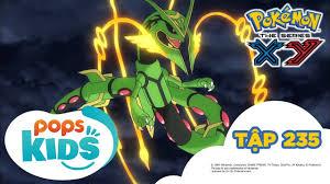 Pokémon Tập 235 - Sức Mạnh Tối Thượng Của Tiến Hóa Mega II - Hoạt Hình  Tiếng Việt Pokémon S18 XY