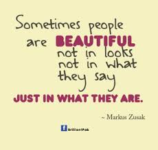 Beautiful Beauty Quotes Best Of Sometimes People Are Beautiful Not In Looks Not In What They Say
