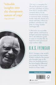 the tree of yoga the definitive guide to yoga in everyday life the tree of yoga the definitive guide to yoga in everyday life amazon co uk b k s iyengar 9780007921270 books
