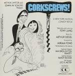 Corkscrews [Original Broadway Cast] album by Cast