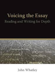 voicing the essay reading and writing for depth sfu publications voicing the essay reading and writing for depth