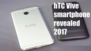 htc 2017 phones. htc vive smartphone 2017 revealed | phone leaks exclusive htc phones
