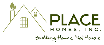 Place Homes Building Homes Not Houses