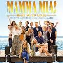 Mamma Mia! Here We Go Again [Original Motion Picture Soundtrack]
