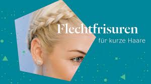 Flechtfrisuren F R Kurze Haare 2 Varianten Zum Nachstylen