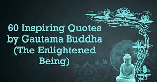 Enlightenment Quotes Custom 48 Inspiring Quotes By Gautama Buddha The Enlightened Being