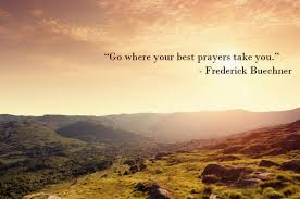 Frederick Buechner Quotes Custom Frederick Buechner On Twitter Go Where Your Best Prayers Take You
