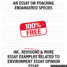 essay on poaching endangered species an essay on poaching endangered species