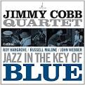 Jazz in the Key of Blue album by Jimmy Cobb's Mob