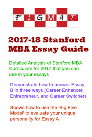 sample stanford mba essay a what matters most to you and why  stanford mba essay guide