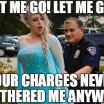 elsa arrested Meme Generator - Imgflip via Relatably.com