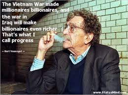 Vietnam War Quotes Impressive The Vietnam War Made Millionaires Billionaires StatusMind