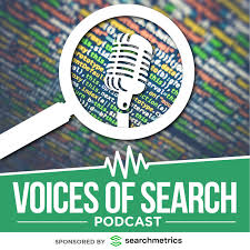 Voices of Search // A Search Engine Optimization (SEO) & Content Marketing Podcast