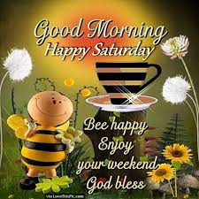Weekend Good Morning Quotes Best of Good Morning Happy Saturday Enjoy Your Weekend Pictures Photos And