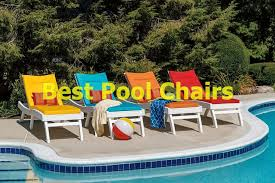best pool chairs
