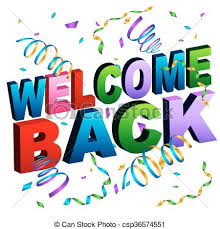 Welcome Back Graphics Welcome Back Message