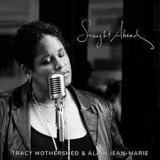 Tracy Mothershed & Alain Jean-Marie – Straight Ahead (2018)   download album