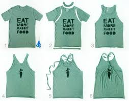 How You Doing Shirt 10 T Shirt Ideas To Repurpose Your Old Shirts Into Something Useful