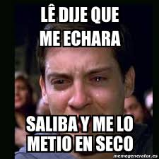 Search, discover and share your favorite meme gifs. Meme Crying Peter Parker Laª Dije Que Me Echara Saliba Y Me Lo Metio En Seco 23888963