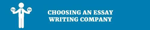top criteria for choosing a reliable custom writing service choosing an essay writing company