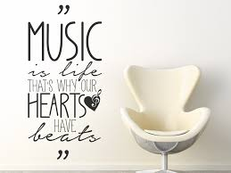 Wandtattoo Music Is Life Thats Why Our Hearts Wandtattoode