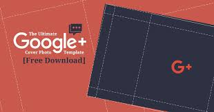 Free Cover Templates The Ultimate Google Plus Cover Photo Template Free Download